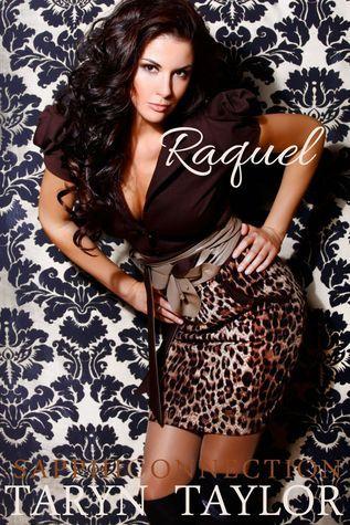 Raquel  by  Taryn Taylor