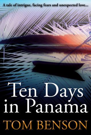 Ten Days in Panama Tom Benson