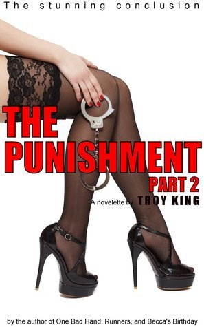 The Punishment Part 2  by  Troy King