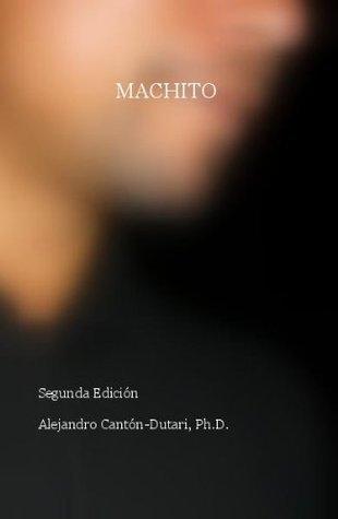 Machito (Doc Series nº 1)  by  Alex Canton-Dutari