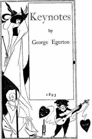 KEYNOTES George Egerton