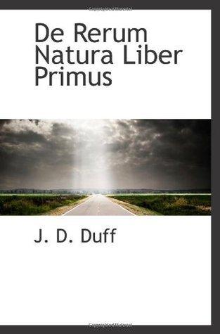 De Rerum Natura Liber Primus  by  Titus Lucretius Carus