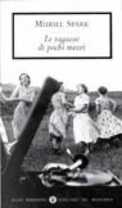 Le ragazze di pochi mezzi Muriel Spark