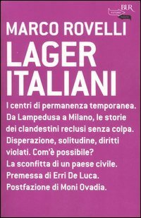 Lager Italiani  by  Marco Rovelli