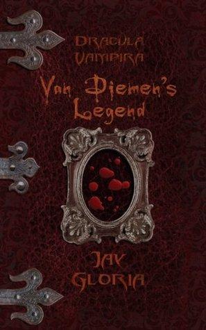 Dracula Vampira - Van Diemens legend  by  Jay Gloria