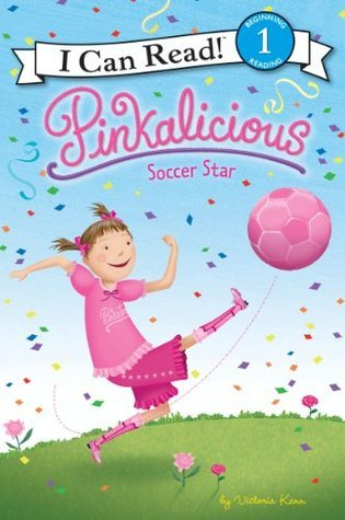 Pinkalicious: Soccer Star: I Can Read Level 1 (I Can Read Book 1)  by  Victoria Kann