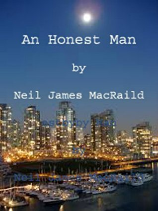 An Honest Man  by  Neil James MacRaild