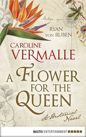 A Flower for the Queen Caroline Vermalle