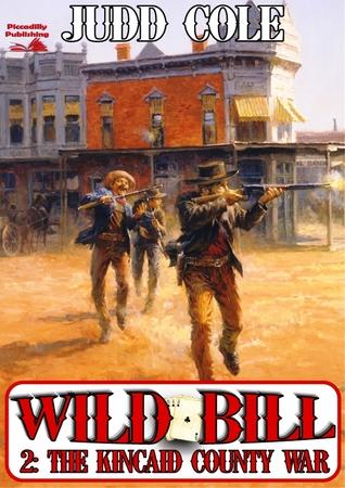 The Kincaid County War  by  Judd Cole