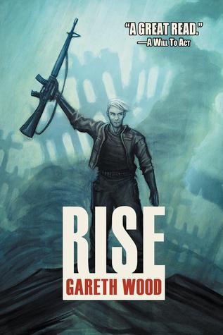 Rise (Rise Book 1)  by  Gareth Wood
