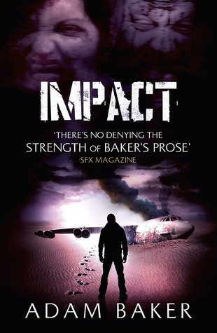 Impact (Outpost, #3)  by  Adam Baker