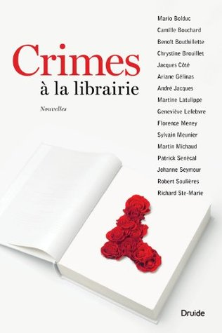 Crimes à la librairie  by  Mario Bolduc