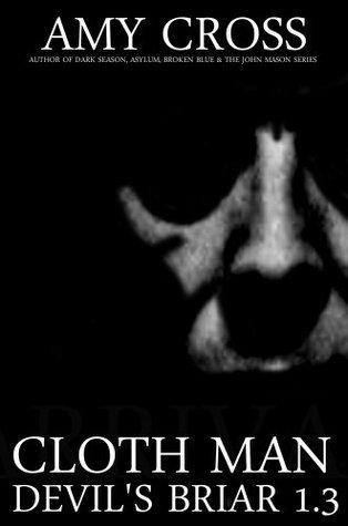 Cloth Man (Devils Briar 1.3)  by  Amy Cross