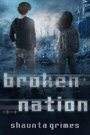 Broken Nation (Viral Nation, #0.5) Shaunta Grimes