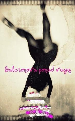 Baleronowa ponad wagą  by  Anna Ślęzak