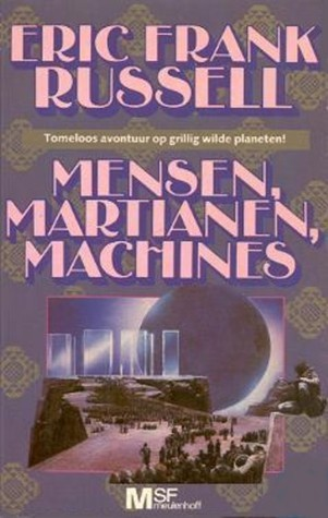 Mensen, Martianen, machines Eric Frank Russell