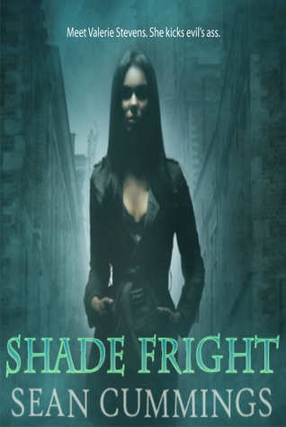 Shade Fright  (Valerie Stevens, #1)  by  Sean Cummings