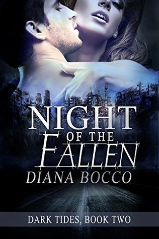 Night of the Fallen (Dark Tides, Book Two)  by  Diana Bocco
