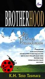 Brotherhood: Aku Rindu Persaudaraan  by  Toto Tasmara