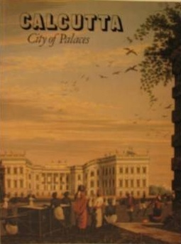 Calcutta: City of Places  by  Jeremiah P. Losty