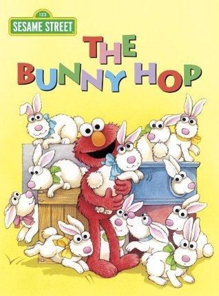 The Bunny Hop (Sesame Street) (Big Birds Favorites Board Books) Sarah Albee