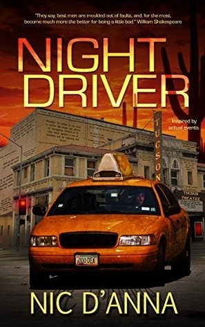 Night Driver: Inspired actual events by Nic DAnna