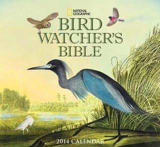 2014 Bird Watchers Bible Deluxe Wall  by  Zebra Publishing Corp.
