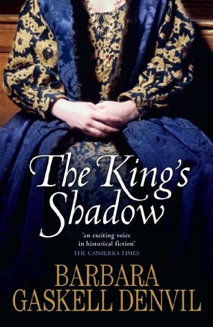 Kings Shadow  by  Barbara Gaskell Denvil