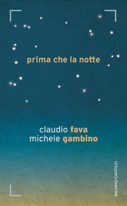 Prima che la notte Claudio Fava