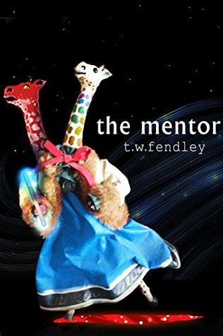 The Mentor  by  T.W. Fendley