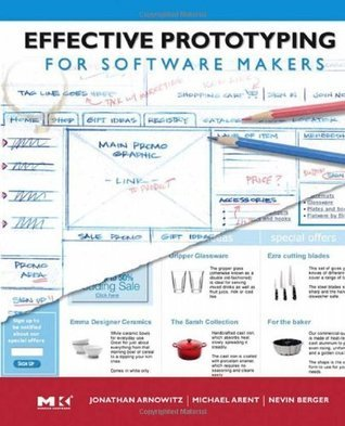Effective Prototyping for Software Makers (Interactive Technologies)  by  Jonathan Arnowitz