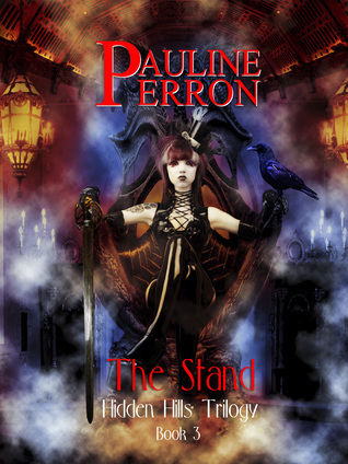 Hidden Hills: The Stand  by  Pauline Perron
