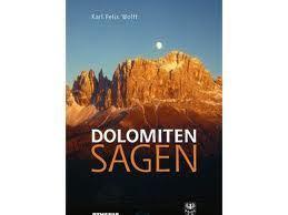 Dolomitensagen  by  Karl Felix Wolff