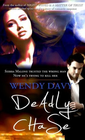 Deadly Chase  by  Wendy Davy
