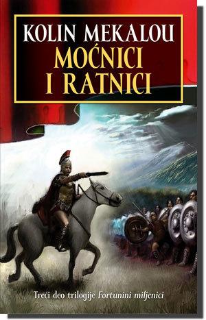 Fortunini miljenici - Moćnici i ratnici (Gospodari Rima #3.3) Colleen McCullough