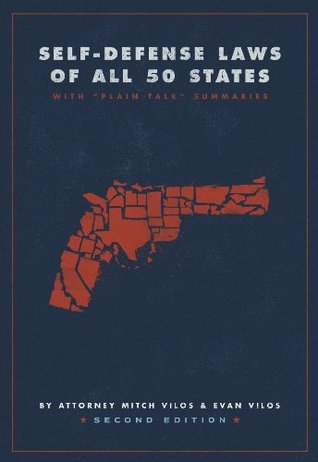 Self-Defense Laws of All 50 States (2nd Edition) Attorney Mitch Vilos