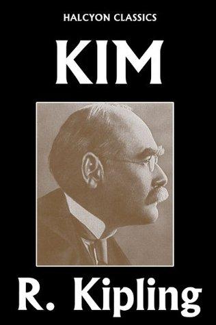 Kim Rudyard Kipling (Unexpurgated Edition) by Rudyard Kipling