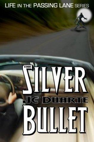 The Silver Bullet J.C. Duarte