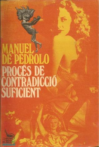 Procés de contradicció suficient Manuel de Pedrolo