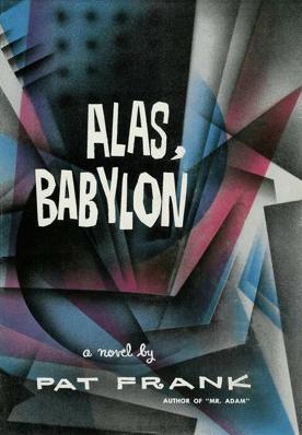Alas, Babylon: A Novel Pat Frank