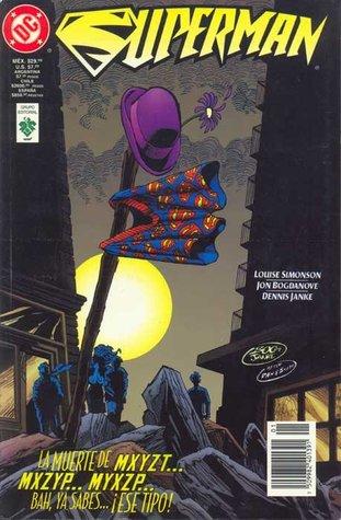 Superman presenta: La muerte de Mr. Mxyzt... Mxzyp... Myxzp... bah, ya sabes... ¡ese tipo!  by  Louise Simonson