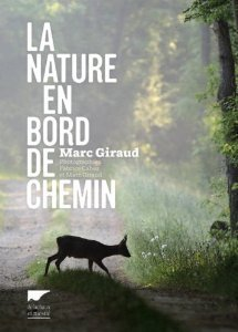 La nature en bord de chemin Marc Giraud