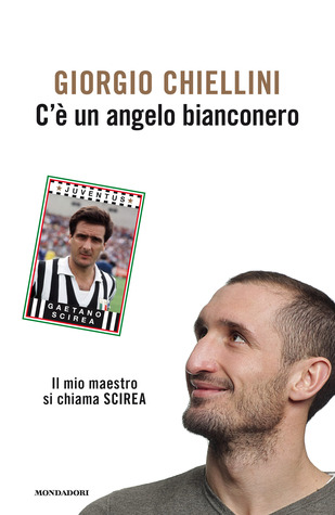 Cè un angelo bianconero  by  Giorgio Chiellini