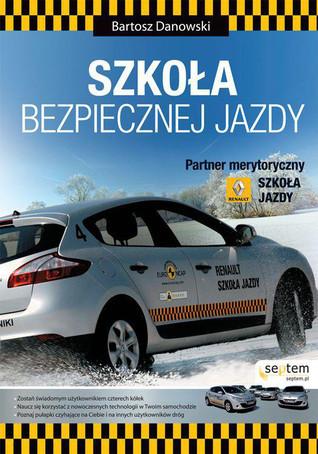 Szkoła bezpiecznej jazdy  by  Bartosz Danowski