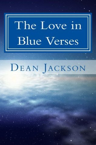The Love in Blue Verses Dean Jackson
