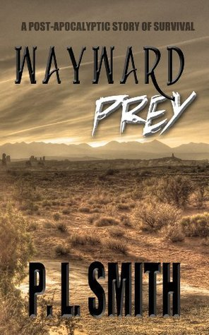 Wayward Prey  by  P. L. Smith