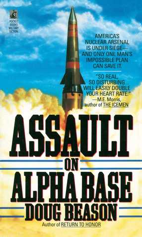 Assault on Alpha Base  by  Doug Beason