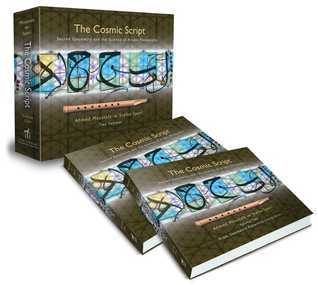 The Cosmic Script: Sacred Geometry and the Science of Arabic Penmanship  by  Ahmed Moustafa