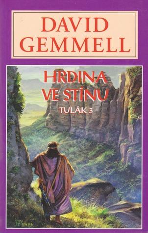 Hrdina ve stínu (Drenajská sága, #9)  by  David Gemmell