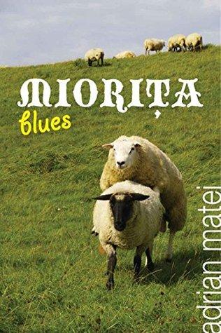 Miorita Blues Adrian Matei